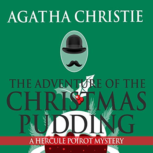 The Adventure of the Christmas Pudding Audiobook By Agatha Christie cover art