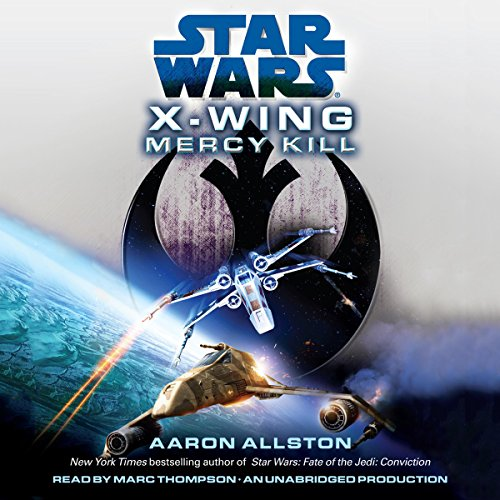 Star Wars: X-Wing: Mercy Kill audiobook cover art