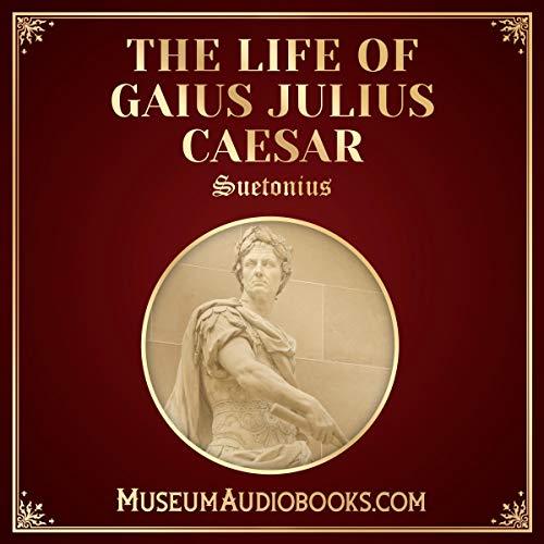 The Life of Gaius Julius Caesar                   Autor:                                                                                                                                 Suetonius,                                                                                        Thomas Forester - translator                               Sprecher:                                                                                                                                 Andrea Giordani                      Spieldauer: 1 Std. und 33 Min.     Noch nicht bewertet     Gesamt 0,0