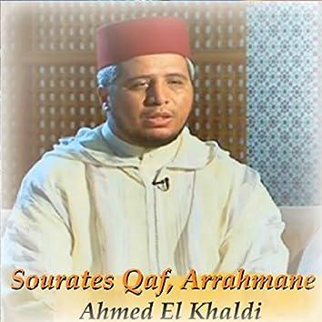 Sourates Qaf, Arrahmane (Quran)