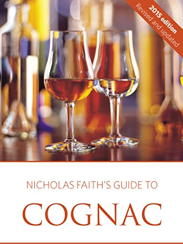 Nicholas Faith's 2015 guide to cognac (English Edition)