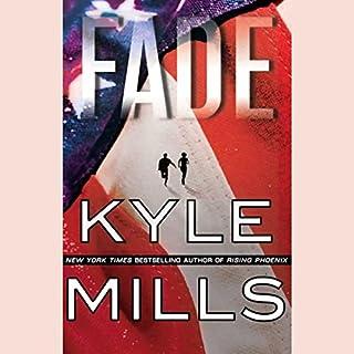 Fade                   Auteur(s):                                                                                                                                 Kyle Mills                               Narrateur(s):                                                                                                                                 Holter Graham                      Durée: 4 h et 38 min     Pas de évaluations     Au global 0,0