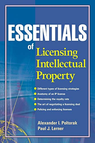 Compare Textbook Prices for Essentials of Licensing Intellectual Property 1 Edition ISBN 9780471432333 by Poltorak, Alexander I.,Lerner, Paul J.
