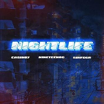 Nightlife (feat. SIXFOURDOTHEMONEYDANCE)
