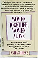 Women Together, Women Alone: The Legacy of the Consciousness-Raising Movement