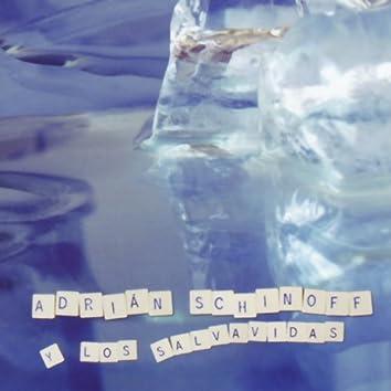 Adrian Schinoff y Los Salvavidas