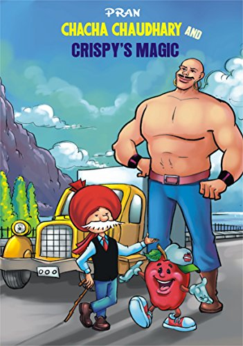 CHACHA CHAUDHARY AND CRISPY'S MAGIC (English Edition)