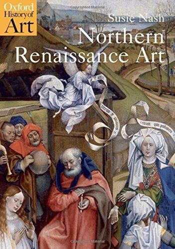 Northern Renaissance Art (Oxford History of Art) (English Edition)