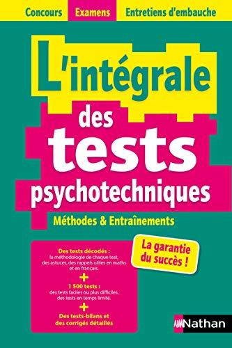 L\'intégrale des tests psychotechniques - Concours 2021/2022 (Concours Examens Entretiens d\'embauche)
