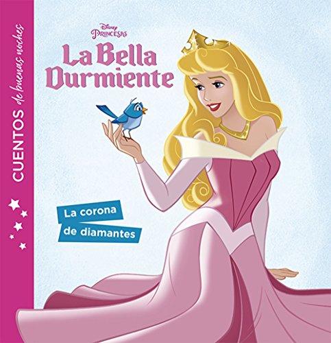 La Bella Durmiente. Cuentos de buenas noches. La corona de diamantes