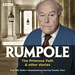 Rumpole: The Primrose Path & Other Stories