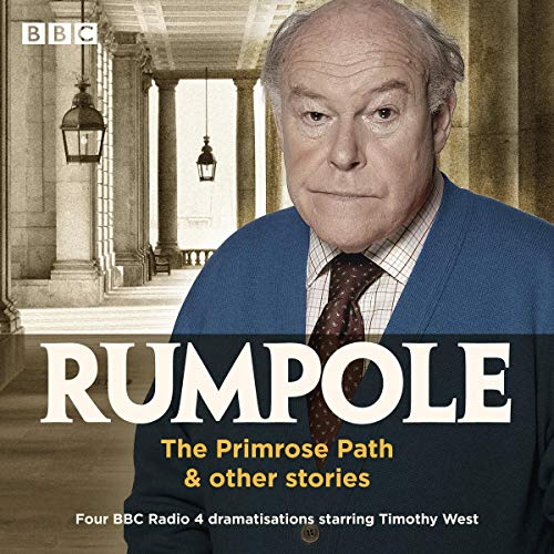 Rumpole: The Primrose Path & Other Stories cover art