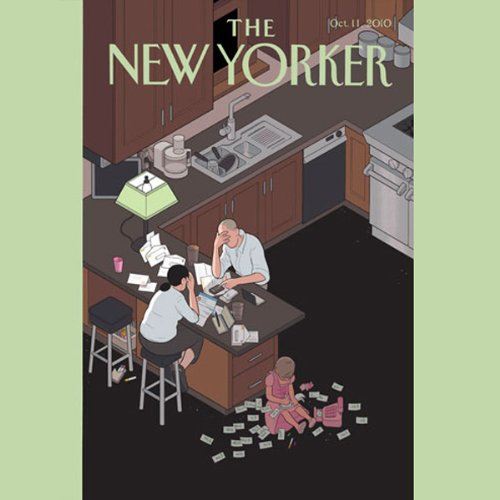 The New Yorker, October 11th 2010 (Jake Halpern, Malcolm Gladwell, Alice Munro)                   By:                                                                                                                                 Jake Halpern,                                                                                        Malcolm Gladwell,                                                                                        Alice Munro                               Narrated by:                                                                                                                                 Todd Mundt                      Length: 2 hrs and 12 mins     Not rated yet     Overall 0.0
