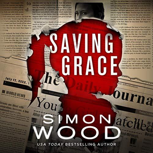 Saving Grace Audiobook By Simon Wood cover art