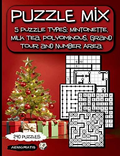 Puzzle Mix: 5 Puzzle Types: Mintonette, Milk Tea, Polyominous, Grand Tour and Number Area.