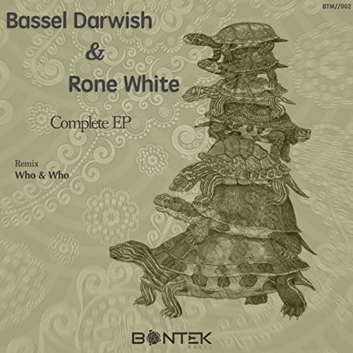 Bassel Darwish & Rone White, Who & Who remix