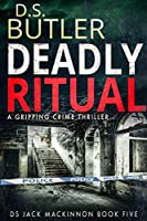 Deadly Ritual (DS Jack Mackinnon Crime Series Book 5) (English Edition)