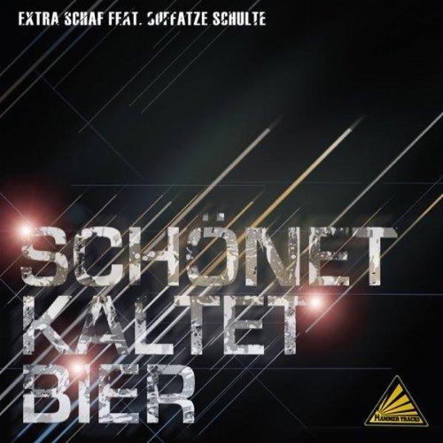 Schönet Kaltet Bier (Daniel Slam Remix) [Feat. Suffatze Schulte]