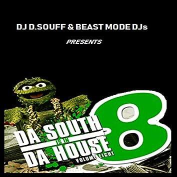 Da South Is In Da House Volume Eight