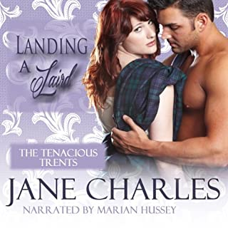 Landing a Laird     Novella              By:                                                                                                                                 Jane Charles                               Narrated by:                                                                                                                                 Marian Hussey                      Length: 2 hrs and 27 mins     16 ratings     Overall 4.4