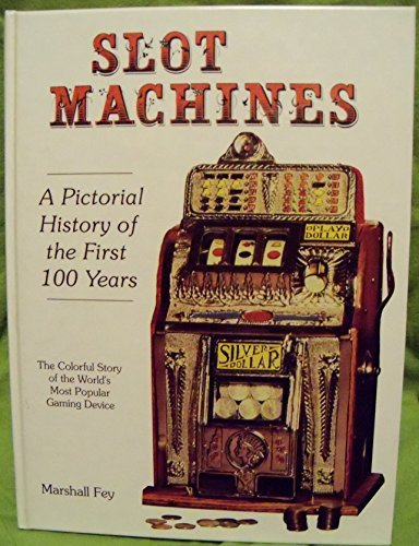Slot machines: A pictorial history …