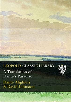 A Translation of Dante's Paradiso