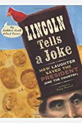 Lincoln Tells a Joke: How Laughter Saved the President (and the Country) Kindle Edition