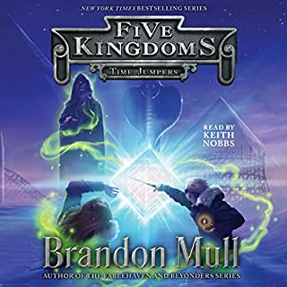 Time Jumpers     Five Kingdoms, Book 5              By:                                                                                                                                 Brandon Mull                               Narrated by:                                                                                                                                 Keith Nobbs                      Length: 12 hrs     1,120 ratings     Overall 4.9