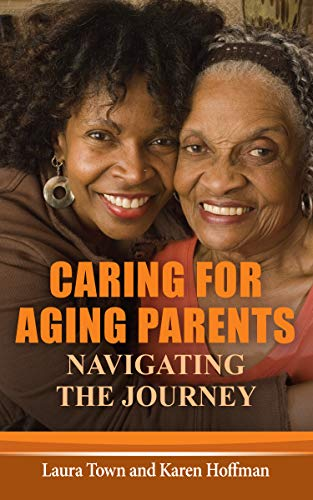 Caring for Aging Parents: Navigating the Journey