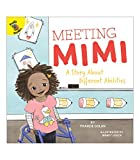 Meeting Mimi: A Story About Different...