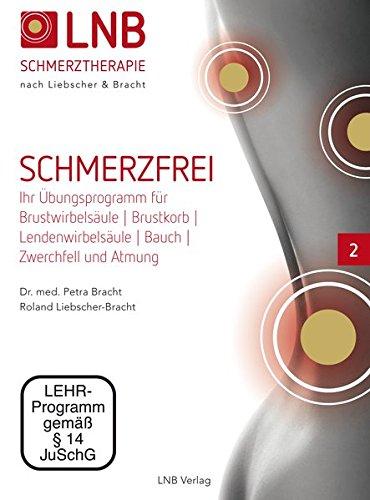 """Liebscher & Bracht DVD Nr. 2 aus der Serie """"Schmerzfrei"""" Engpassdehnungs-Übungen für Brustkorb, Brust- & Lendenwirbelsäule, Bauch, Zwerchfell, Atmung"""