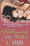 Hollywood Actress (Hollywood Royalty, Band 1)