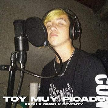 Toy Muy Picado (feat. Rosh & Seventy)