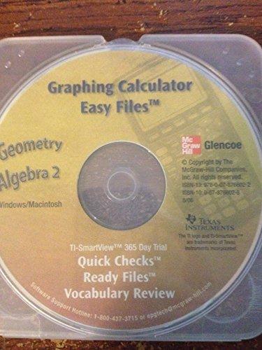 Geometry & Algebra 2, Graphing Calculator Easy Files, Glenco (Mcgraw Hill)