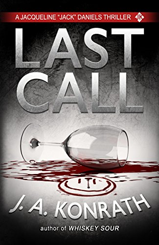Last Call (Jacqueline 'Jack' Daniels Mysteries Book 10)