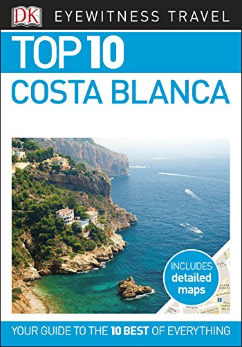 DK Eyewitness Top 10 Costa Blanca (Pocket Travel Guide) (English Edition)