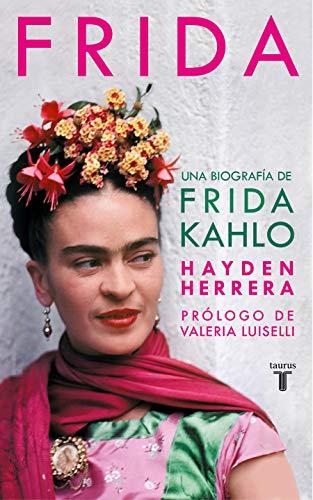 Frida: Una biografía de Frida Kahlo (Pensamiento)