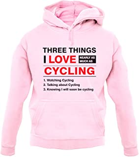 Three Things I Love Nearly As Much As Cycling - Unisex Hoodie/Hooded Top