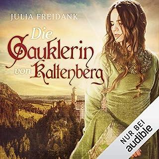 Die Gauklerin von Kaltenberg                   Autor:                                                                                                                                 Julia Freidank                               Sprecher:                                                                                                                                 Julia Freidank                      Spieldauer: 15 Std. und 10 Min.     138 Bewertungen     Gesamt 4,0