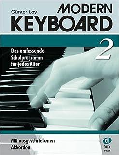 Modern Keyboard 2: Das umfassende Schulprogramm für jedes Alter