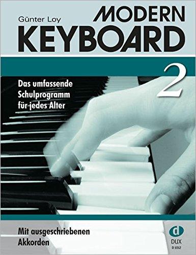 MODERN KEYBOARD. Instrumentalschule für Keyboard. Das umfassende Schulprogramm für jedes Alter: Modern Keyboard 2: BD 2