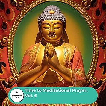 Time To Meditational Prayer, Vol. 6
