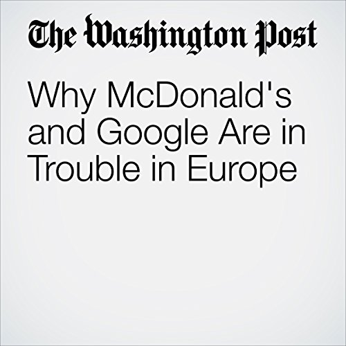 Why McDonald's and Google Are in Trouble in Europe audiobook cover art