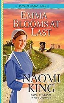 Emma Blooms at Last (One Big Happy Family Book 2) by [Naomi King]