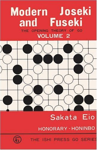 Modern Joseki and Fuseki: The Opening Theory of Go