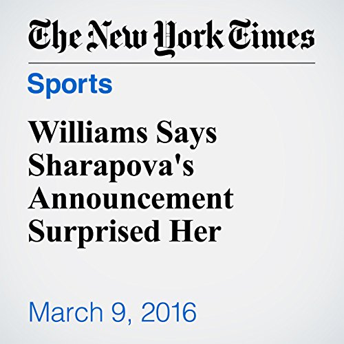 Williams Says Sharapova's Announcement Surprised Her audiobook cover art