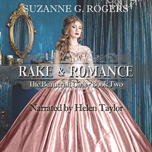 Rake & Romance Audiobook By Suzanne G. Rogers cover art