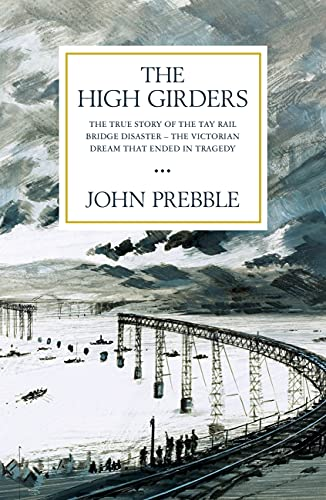 The High Girders: The gripping true story of a Victorian dream that ended in tragedy (English Edition)