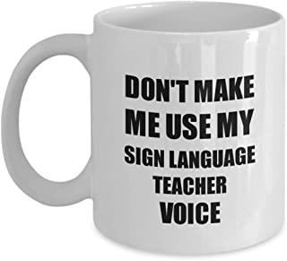 Sign Language Teacher Mug Funny Gift For ASL Coworker Fellow Worker Thank You Present Idea From Student Quote Saying Gag Joke Voice Coffee Tea Cup 11 Oz