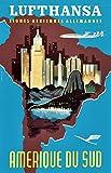 Unbekannt Poster Südamerika Lufthansa Deutschland, 50 x 70